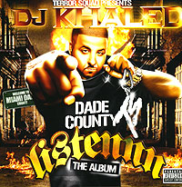 Обложка альбома «Terror Squad Presents DJ Khaled. Listennn» (DJ Khaled, 2006)