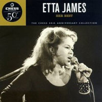 Обложка альбома «Her Best. The Chess 50th Anniversary Collection» (Etta James, 2006)