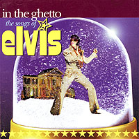 Обложка альбома «In The Ghetto. The Songs Of Elvis» (2002)