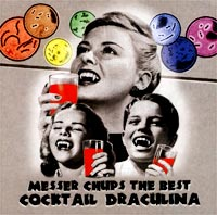 Обложка альбома «The Best. Cocktail Draculina» (Messer Chups, 2002)
