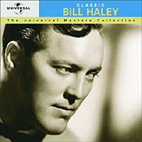 Обложка альбома «The Universal Masters Collection. Classic. Bill Haley & His Comets» (Bill Haley & His Comets, 2006)