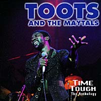 Обложка альбома «Time Tough: The Anthology» (Toots And The Maytal, 1996)