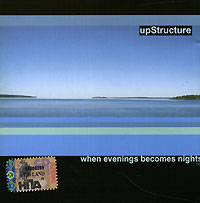 Обложка альбома «When Evenings Becomes Nights» (Upstructure, 2005)