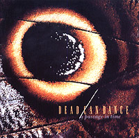 Обложка альбома «A Passage In Time» (Dead Can Dance, 2005)