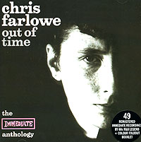 Обложка альбома «Out Of Time. The Immediate Anthology» (Chris Farlowe, 1999)