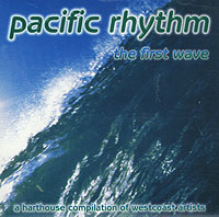 Обложка альбома «Pacific Rhythm. The First Wave» (1996)