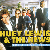 Обложка альбома «The Greatest Hits» (Huey Lewis & The News, 2006)