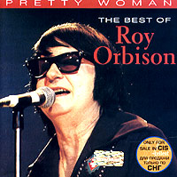 Обложка альбома «Pretty Woman. The Best Of Roy Orbison» (Roy Orbison, 1996)
