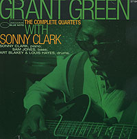 Обложка альбома «Complete Quartets With Sonny Clark» (Grant Green, 1997)