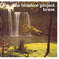 Обложка альбома «Brave» (The Bluefoot Project, 2003)