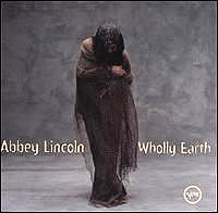 Обложка альбома «Wholley Earth» (Abbey Lincoln, 2006)