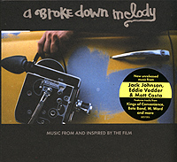 Обложка альбома «A Broke Down Melody. Music From And Inspired By The Film» (2006)