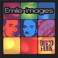 Обложка альбома «Disco Funk» (Emile & Images, 2006)