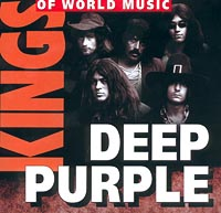 Обложка альбома «Kings Of World Music. Deep Purple» (2001)