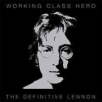 Обложка альбома «Working Class Hero — The Definitive Lennon» (John Lennon, 2005)