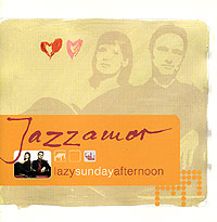 Обложка альбома «Lazy Sunday Afternoon» (Jazzamor, 2005)