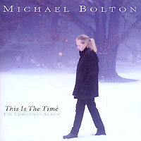Обложка альбома «This Is The Time. The Christmas Album» (Michael Bolton, 1996)