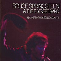 Обложка альбома «Bruce Springsteen & The E Street Band. Hammersmith Odeon, London «75» (Bruce Springsteen, The E Street Band, 2006)