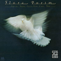Обложка альбома «Open Your Eyes You Can Fly» (Flora Purim, 2000)