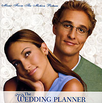 Обложка альбома «The Wedding Planner. Music From The Motion Picture» (2006)