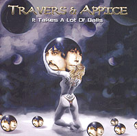 Обложка альбома «It Takes A Lot Of Balls» (Travers & Appice, 2004)