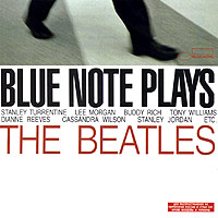 Обложка альбома «Blue Note Plays The Beatles» (The Beatles, 2004)