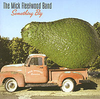 Обложка альбома «Something Big» (The Mick Fleetwood Band, 2004)