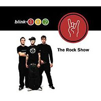 Обложка альбома «The Rock Show» (Blink 182, 2006)