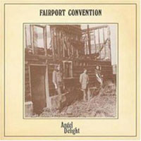 Обложка альбома «Angel Delight» (Fairport Convention, 2006)