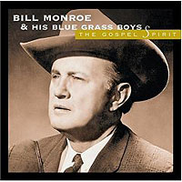 Обложка альбома «The Gospel Spirit» (Bill Monroe & His Blue Grass Boys, 2006)
