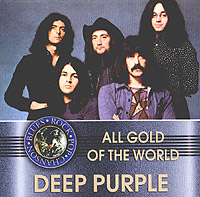 Обложка альбома «All Gold Of The World. Deep Purple» (Deep Purple, 2004)