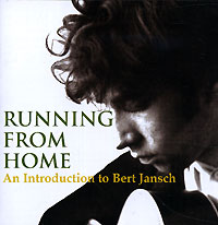 Обложка альбома «Running From Home» (Bert Jansch, 2005)