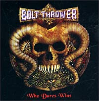 Обложка альбома «Who Dares Wins» (Bolt Thrower, 2002)