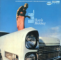 Обложка альбома «A Caddy For Daddy» (Hank Mobley, 2006)