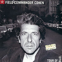 Обложка альбома «Field Commander Cohen: Tour Of 1979» (Leonard Cohen, 2000)