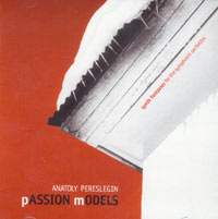 Обложка альбома «Passion Models» (Anatoly Pereslegin, 2004)