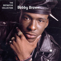 Обложка альбома «The Definitive Collection» (Bobby Brown, 2006)
