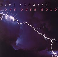 Обложка альбома «Love Over Gold» (Dire Straits, 2006)
