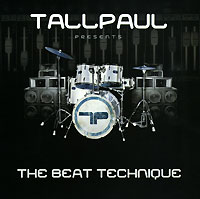 Обложка альбома «The Beat Technique» (Tall Paul, 2006)