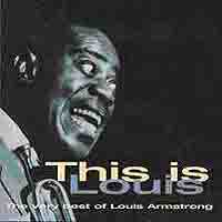 Обложка альбома «This Is Louis — The Very Best Of» (Louis Armstrong, 1997)
