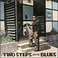 Обложка альбома «Two Steps From The Blues» (Bobby Bland, 2006)