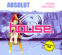 Обложка альбома «Absolut. House 100% Best» (2006)