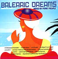 Обложка альбома «Balearic Dreams. Mixed By Funky People» (2006)