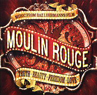 Обложка альбома «Moulin Rouge. Music From Baz Luhrmann's Film» (2006)