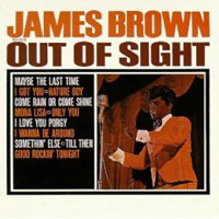 Обложка альбома «Out Of Sight» (James Brown, 2006)