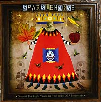 Обложка альбома «Dreamt For Light Years In The Belly Of A Mountain» (Sparklehorse, 2006)