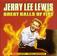 Обложка альбома «Great Balls Of Fire» (Jerry Lee Lewis, 1999)