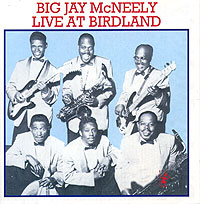 Обложка альбома «Live At Birdland» (Big Jay McNeely, 2005)