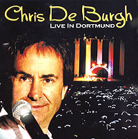 Обложка альбома «Live In Dortmund» (Chris De Burgh, 2005)