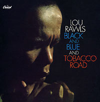 Обложка альбома «Black And Blue / Tobacco Road» (Lou Rawls, 2006)